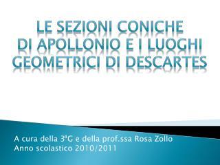A cura della 3 G e della prof.ssa Rosa  Zollo Anno scolastico 2010/2011