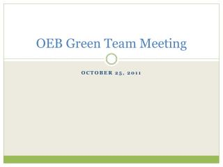 OEB Green Team Meeting