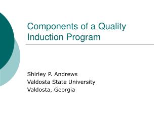 Components of a Quality Induction Program