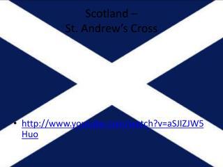 Scotland – St.  Andrew's  Cross