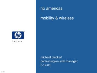 hp americas mobility & wireless