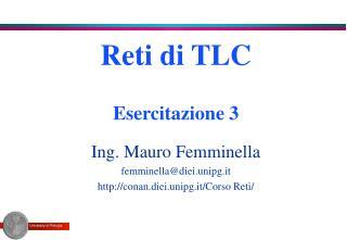 Reti di TLC Esercitazione 3