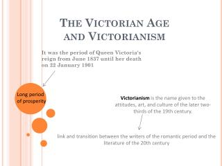 The  Victorian Age        and  Victorianism