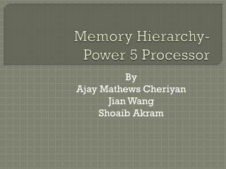 Memory Hierarchy- Power 5 Processor