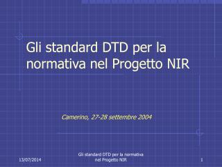 Gli standard DTD per la normativa nel Progetto NIR