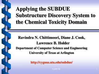 Applying the SUBDUE Substructure Discovery System to the Chemical Toxicity Domain