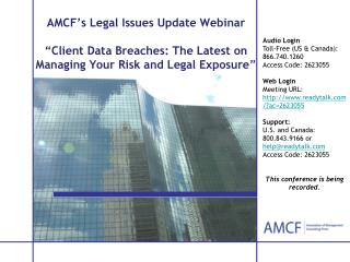 "AMCF's Legal Issues Update Webinar ""Client Data Breaches: The Latest on Managing Your Risk and Legal Exposure """