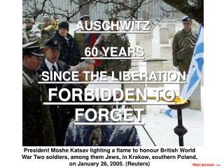 Auschwitz - 60 years