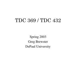 TDC 369 / TDC 432