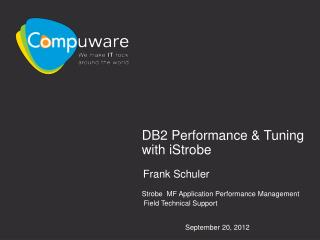 DB2 Performance & Tuning with iStrobe