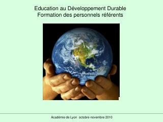 Education au Développement Durable Formation des personnels référents