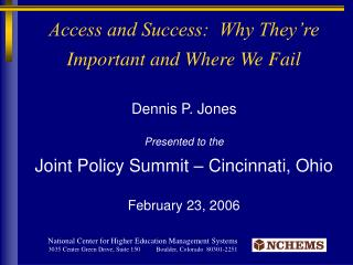 Access and Success:  Why They're Important and Where We Fail