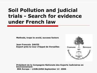 Soil Pollution and judicial trials - Search for evidence under French law