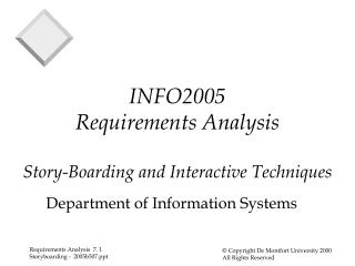 INFO2005 Requirements Analysis Story-Boarding and Interactive Techniques