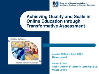 Achieving Quality and Scale in  Online Education through  Transformative Assessment