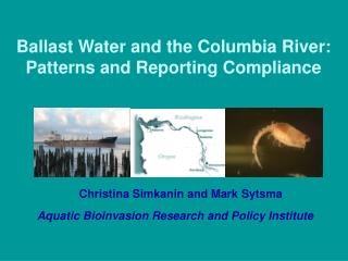 Ballast Water and the Columbia River: Patterns and Reporting Compliance