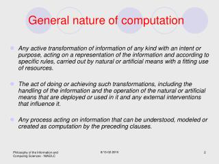 General nature of computation