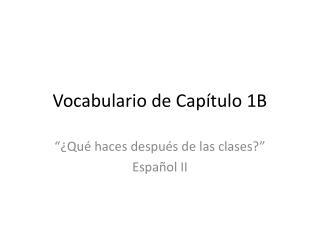 Vocabulario de Capítulo 1B
