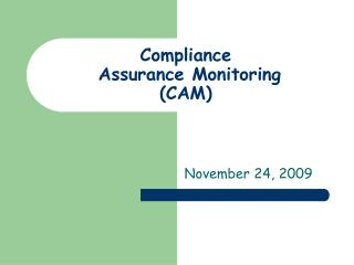Compliance  Assurance Monitoring (CAM)