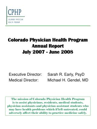 Colorado Physician Health Program Annual Report  July 2007 - June 2008