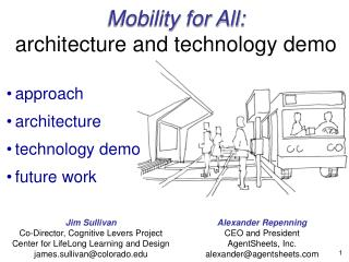 Mobility for All:  architecture and technology demo