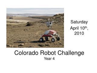 Colorado Robot Challenge Year 4