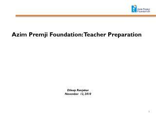 Azim Premji Foundation: Teacher Preparation