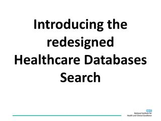 Introducing the redesigned Healthcare Databases Search