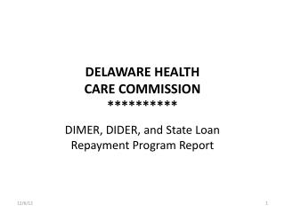 DELAWARE HEALTH CARE COMMISSION **********