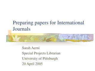 Preparing papers for International Journals