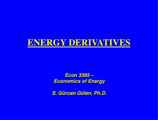 ENERGY DERIVATIVES
