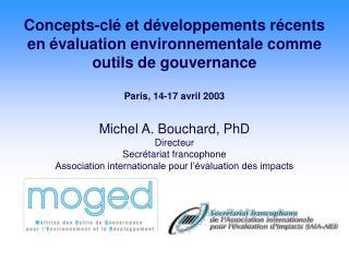 L'évaluation environnementale est un outil de développement intelligent.