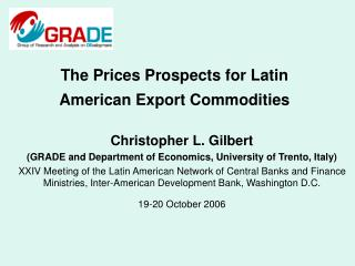 The Prices Prospects for Latin American Export Commodities