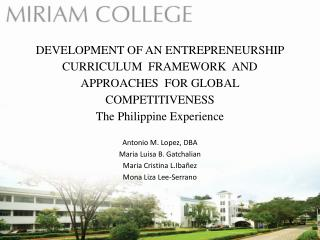 DEVELOPMENT OF AN ENTREPRENEURSHIP  CURRICULUM  FRAMEWORK  AND APPROACHES  FOR GLOBAL COMPETITIVENESS The Philippine  E