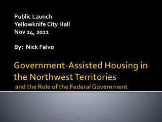 Government-Assisted Housing in the Northwest Territories   and the Role of the Federal Government