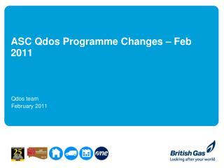 ASC Qdos Programme Changes – Feb 2011