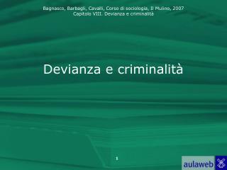 Devianza e criminalità