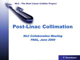 Post-Linac Collimation