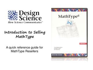 Introduction to Selling MathType