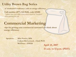 Utility Brown Bag Series