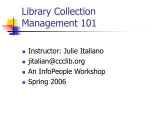 Library Collection  Management 101