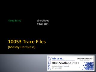 10053 Trace Files (Mostly Harmless)