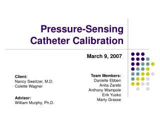 Pressure-Sensing Catheter Calibration