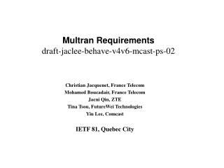 Multran  Requirements draft -jaclee-behave-v4v6-mcast-ps-02