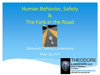 Human Behavior, Safety & The Fork in the Road