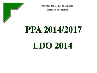 PPA 2014/2017 LDO 2014