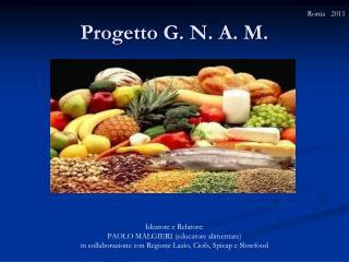 Progetto G. N. A. M.