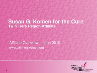 Susan G. Komen for the Cure Twin Tiers Region Affiliate