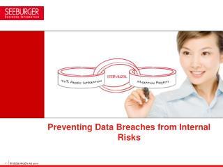 Preventing Data Breaches from Internal Risks