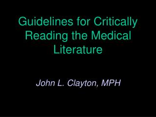Guidelines for Critically Reading the Medical Literature